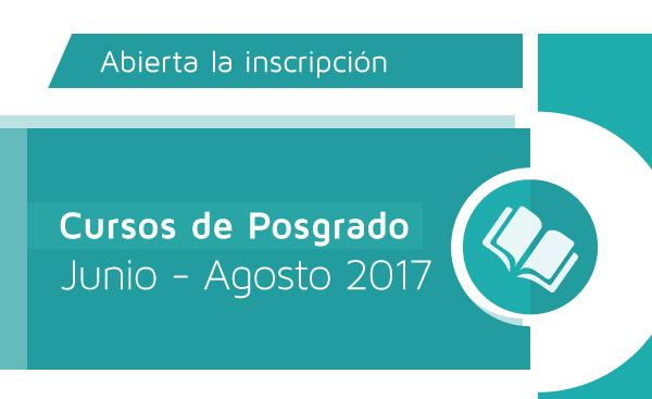 Cursos de Posgrado - Junio, Julio, Agosto 2017