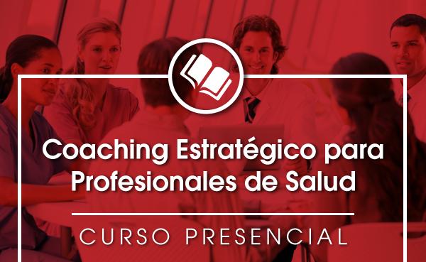 Coaching Estratégico para Profesionales de Salud