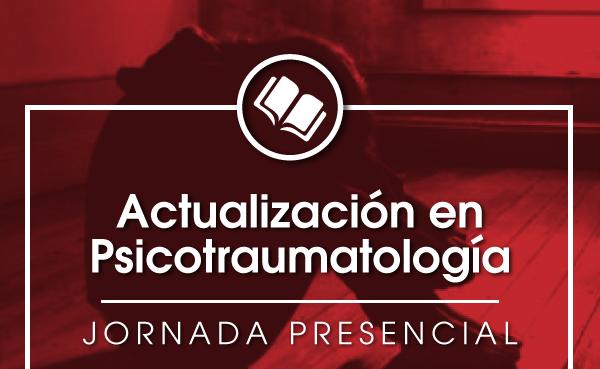 Jornada de Actualización en Psicotraumatología
