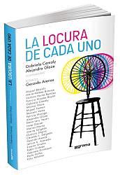 La locura                                                           de cada uno,                                                           Gabriela                                                           Camaly y                                                           Alejandra