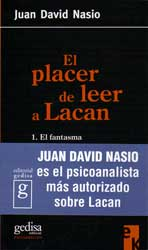 (tapa) El placer de leer a Lacan  1.El fantasma
